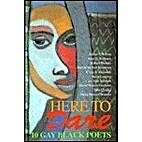 Here to Dare: 10 Gay Black Poets : Arthur T.…