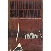 Wilderness Survival : A Complete Handbook…