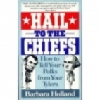 Hail to the Chiefs: Presidential Mischief,…