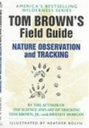 Tom Brown's Field Guide to Nature…
