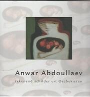 Anwar Abdoullaev Tekenend schilder uit…