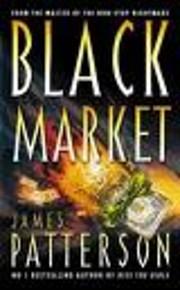 Black Market de James Patterson