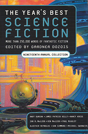 The Year's Best Science Fiction: Nineteenth…
