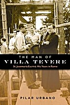 The Man of Villa Tevere by Pilar Urbano