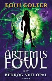 Artemis Fowl / Het bedrog van Opal –…