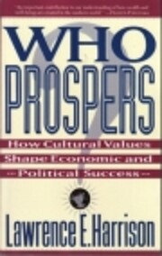 Who Prospers: How Cultural Values Shape…