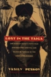 Lost in the Taiga: One Russian Family's…