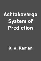 ashtakavarga system of prediction b v raman