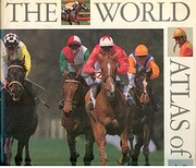 The World Atlas of Horse Racing by Julian…