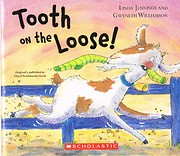 Tooth on the Loose Originally published as…