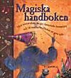 Magiska handboken : med besvärjelser,…