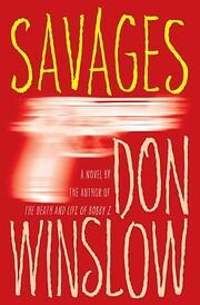 Savages: A Novel por Don Winslow