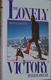 Lonely Victory de Peter habeler