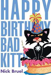 Happy Birthday Bad Kitty av Nick Bruel