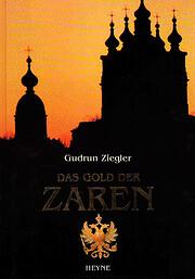Das Gold der Zaren por Gudrun Ziegler