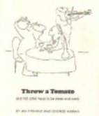 Throw a Tomato by Rh Value Publishing