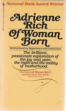 Of Woman Born: Motherhood as Experience and…