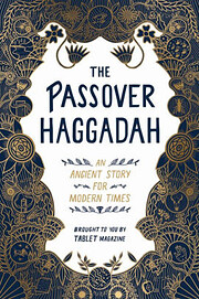 The Passover Haggadah: An Ancient Story for…