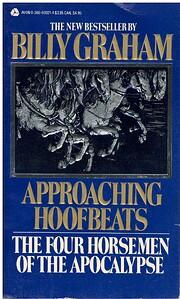Approaching Hoofbeats de Billy Graham