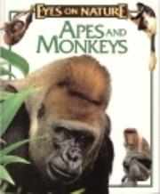 Apes and Monkeys (Eyes on Nature) av John…