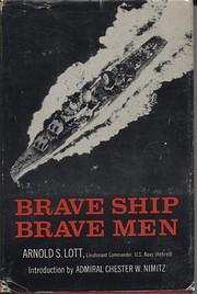 Brave Ship, Brave Men av Arnold S. Lott