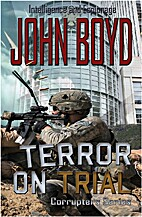 Terror on Trial (Corrupter's Series) by John…