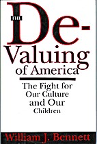 De-Valuing Of America: The Fight For Our…