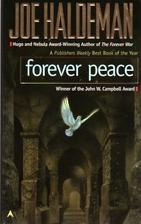 Forever Peace by Joe Haldeman