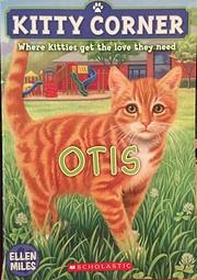 Otis (Kitty Corner) por Ellen Miles