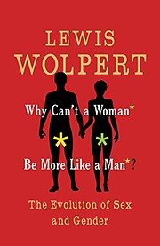 Why Can't a Woman Be More Like a Man?: The…