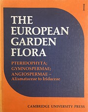 The European garden flora : Volume I –…