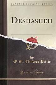 Deshasheh, 1897 – tekijä: Sir W. M.…
