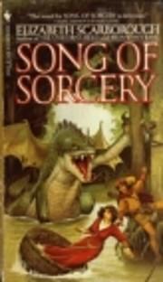 Song of Sorcery – tekijä: Elizabeth Ann…