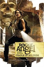 Cradle of Solitude (Rogue Angel) –…