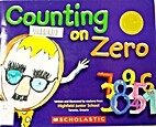 Counting On Zero by Students from Highfield…