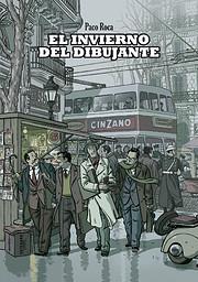 Winter of the Cartoonist, The por Paco Roca