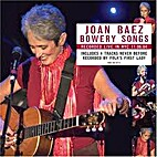 Bowery Songs [sound recording] by Joan Baez