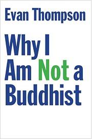 Why I Am Not a Buddhist – tekijä: Evan…