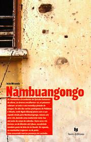 Nambuangongo. Narrativas by João Miranda