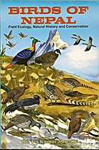 Birds of Nepal: Field Ecology, Natural…
