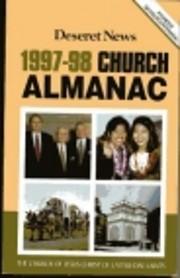 Deseret News 1997-98 Church Almanac (The…