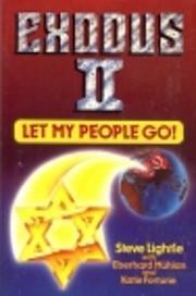 Exodus II : let my people go af Steve…