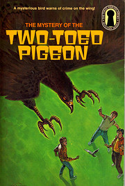 The Mystery of the Two-Toed Pigeon (The…