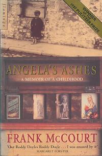 angelas ashes a memoir 'tis: a memoir by frank mccourt teacher man: a memoir.
