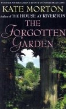 The Forgotten Garden: A Novel by Kate Morton