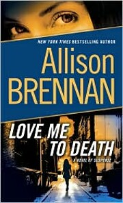 Love Me to Death: A Novel of Suspense (Lucy…