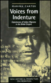 Voices from Indenture: Experiences of Indian…