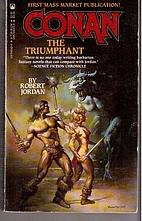 Conan the Triumphant by Robert Jordan