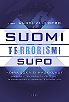 Suomi, terrorismi, Supo : koira joka ei…