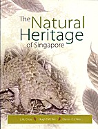The Natural Heritage of Singapore by L. M.…